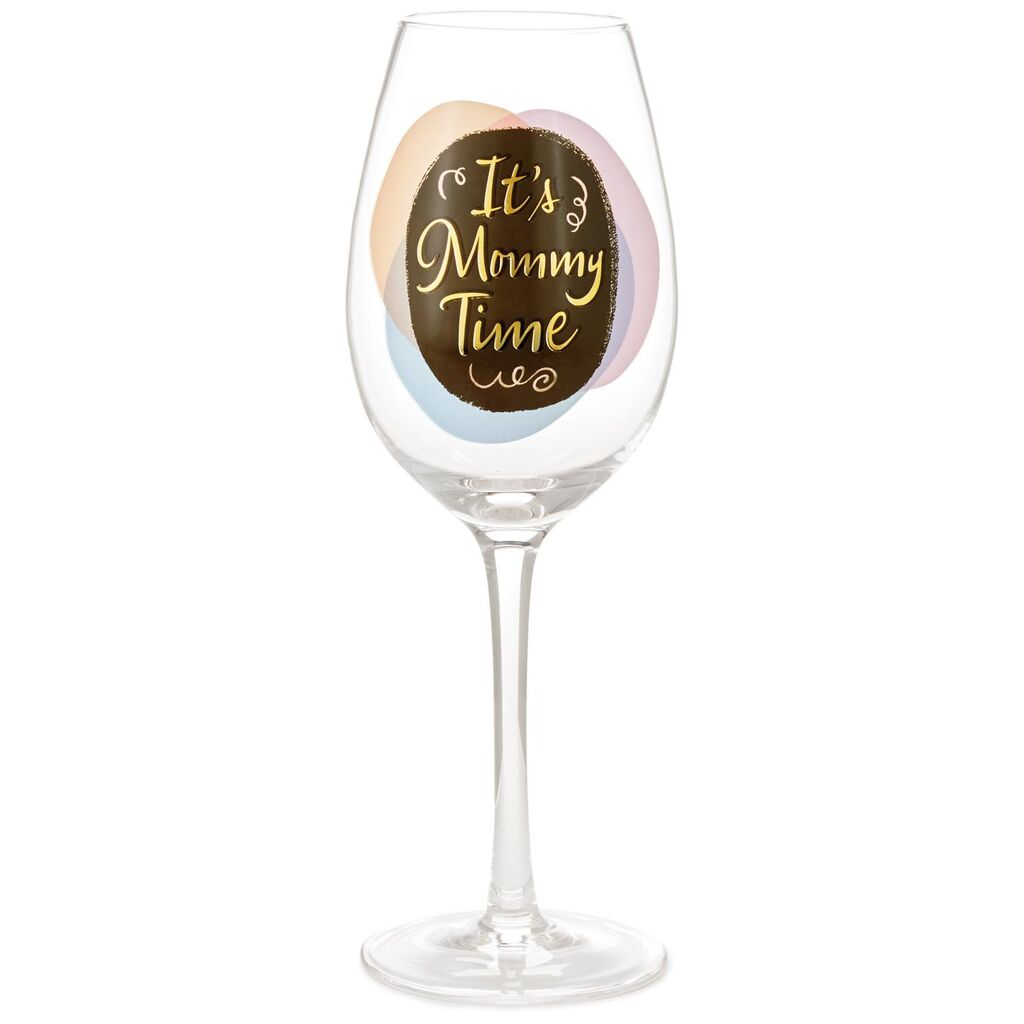 It's Mommy Time Wine Glass