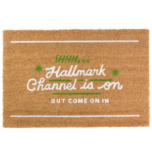SHHH...Hallmark Channel is On Door Mat