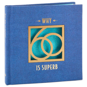 Why 60 Is Superb Book