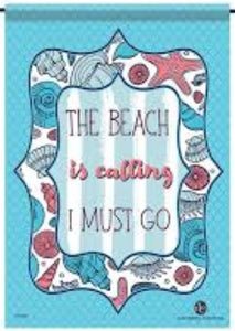 The Beach is Calling Garden Flag