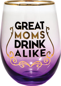 Great Moms Stemless Glass