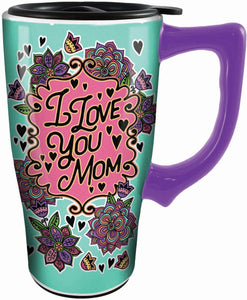 I Love You Mom Ceramic Travel Mug