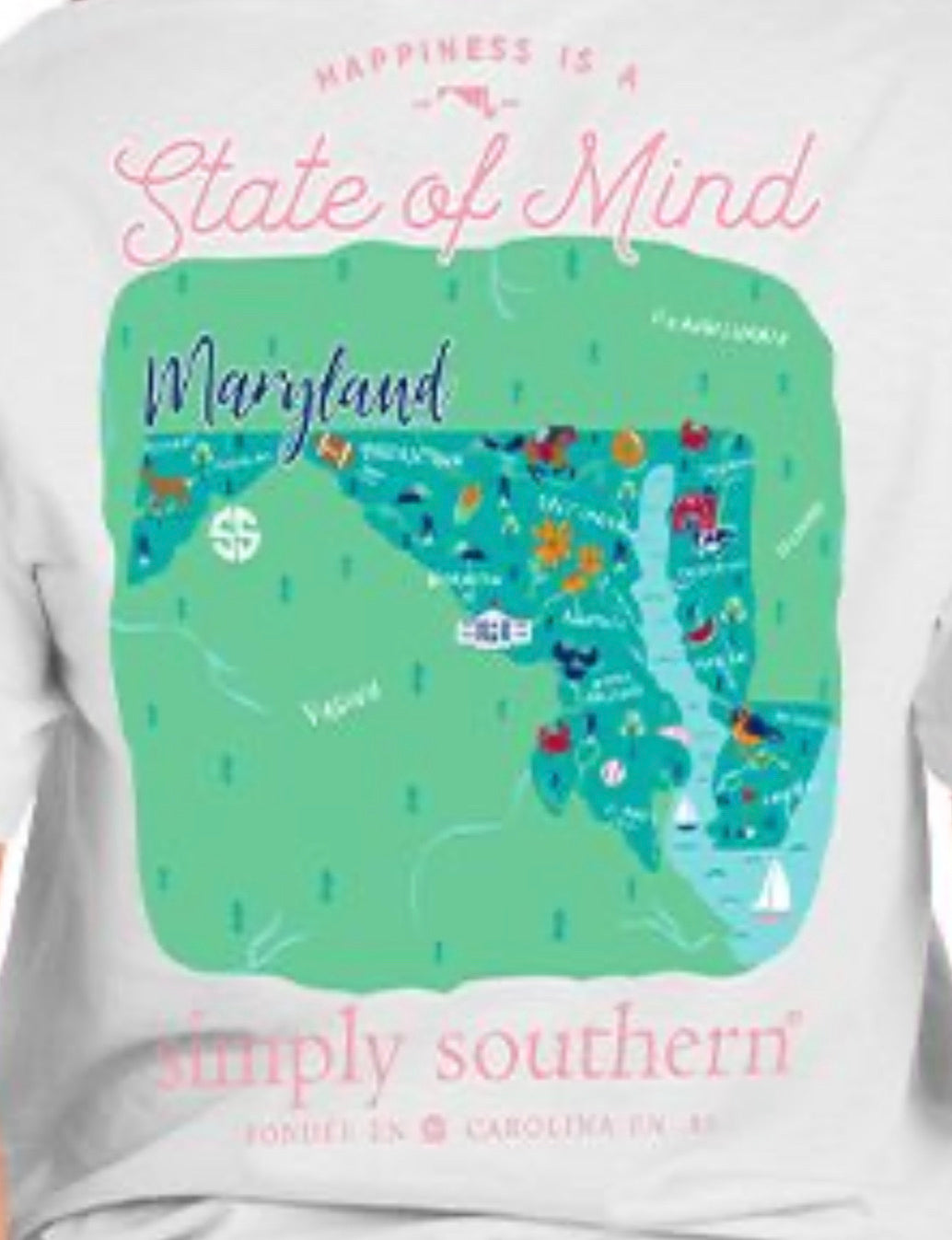 Maryland Happiness State of Mind Simply Southern T-Shirt