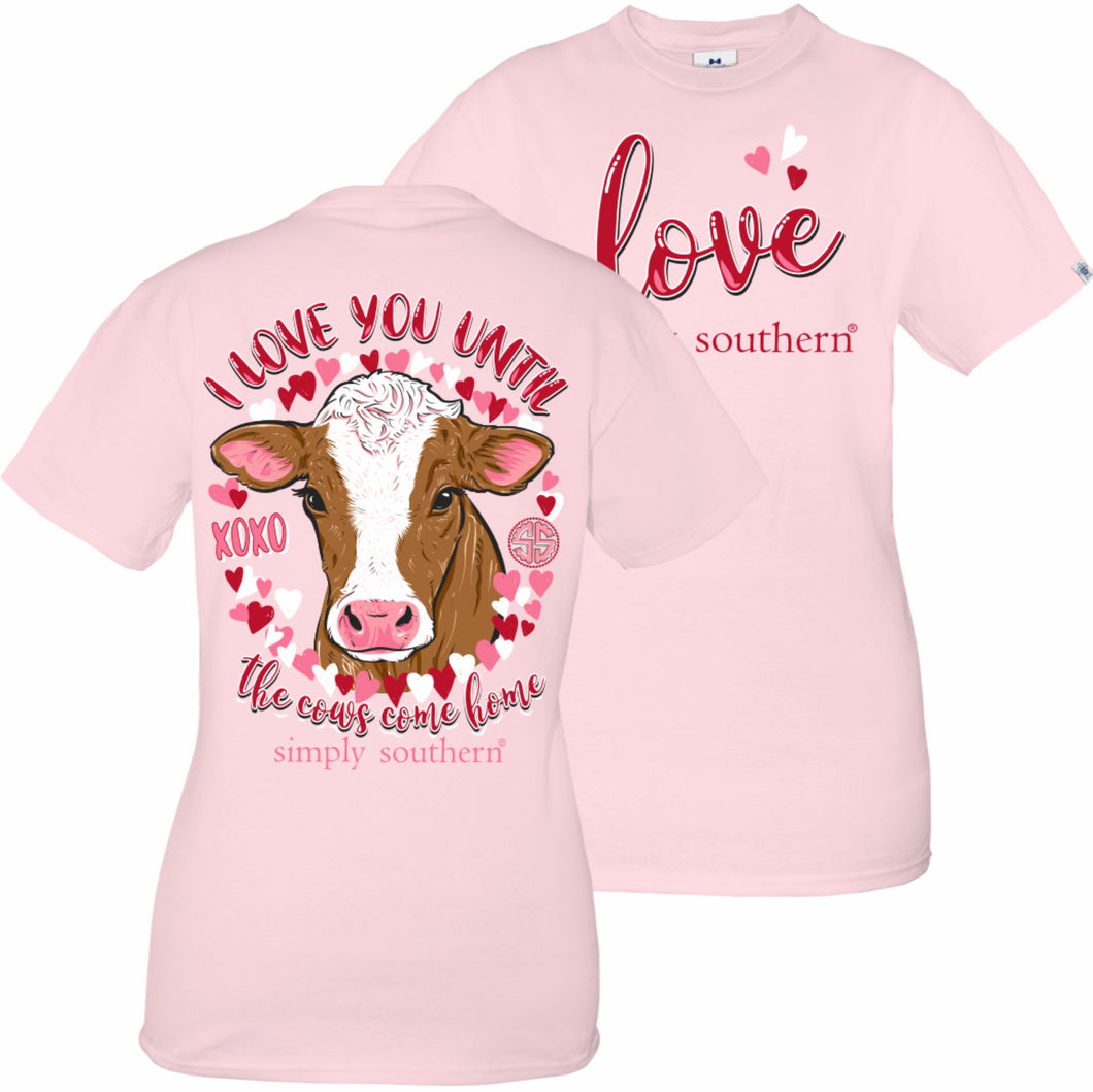 Simply Southern COW-I LOVE YOU UNTIL THE COWS COME HOME Short Sleeve T-Shirt