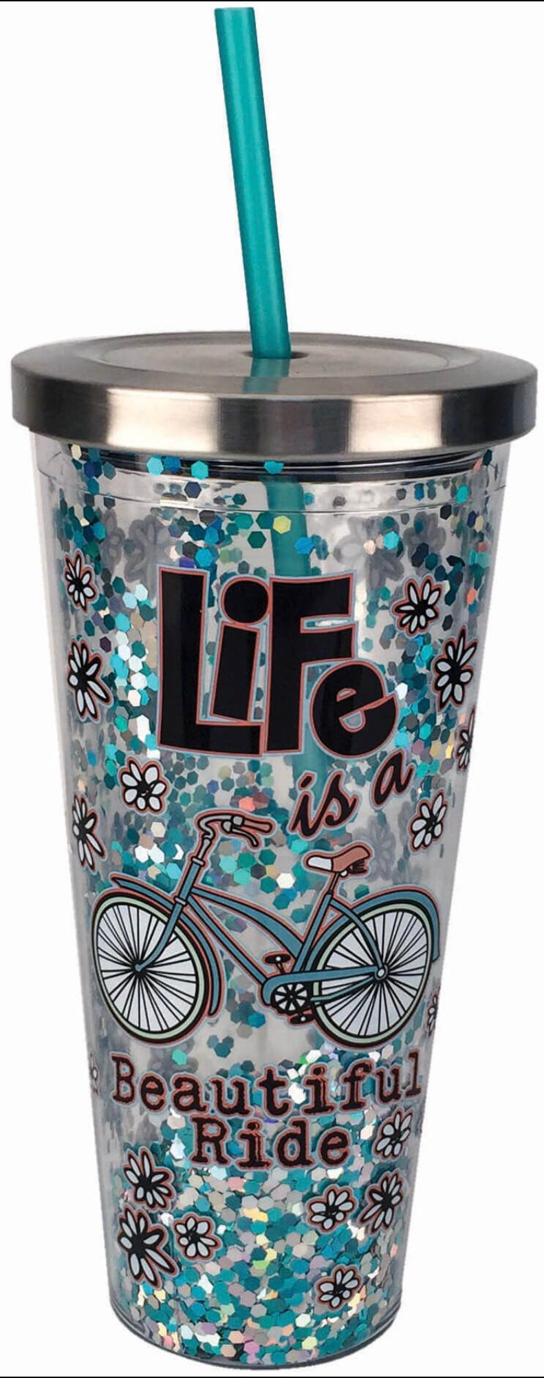 Life Is A Beautiful Ride Glitter Cup with Lid/Straw