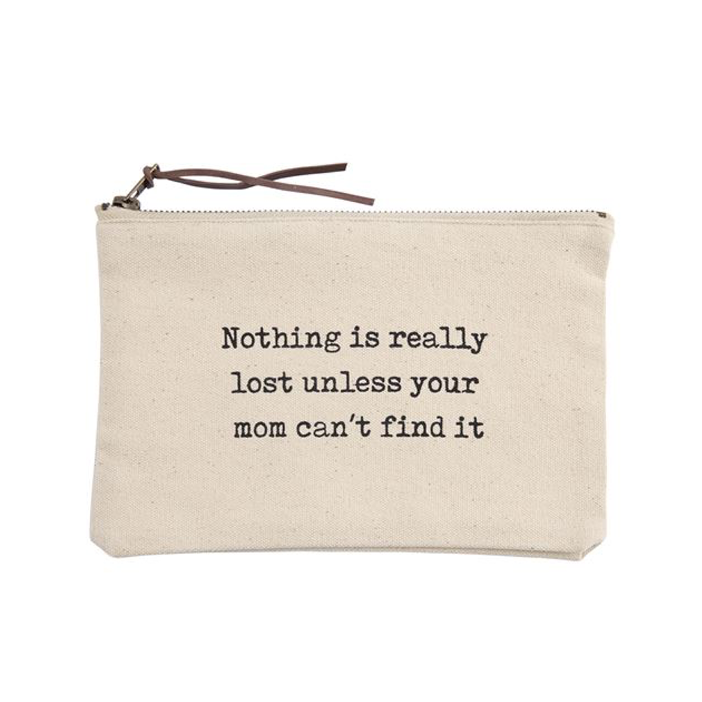 Can't Find It Mom Canvas Pouch