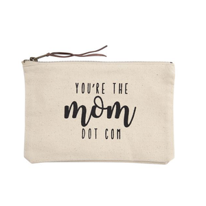 You're the Mom Dot Com Canvas Pouch
