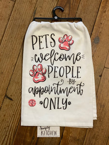 Simply Southern Pets Welcome People by Appointment Kitchen Towel