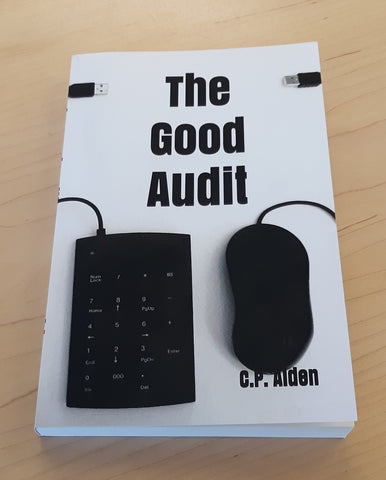 C.P. Aiden The Good Audit accounting themed novel with 10-key and mouse on front cover