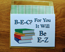 Load image into Gallery viewer, CPA Exam Motivational Greeting Card - BEC will Be E-Z