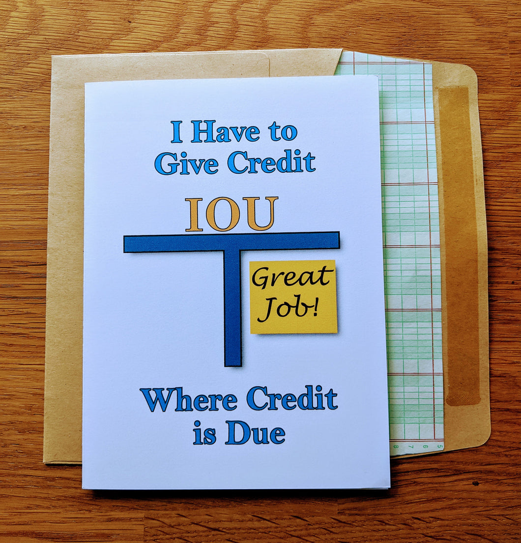 Give Credit Where Credit is Due Accounting Greeting Card