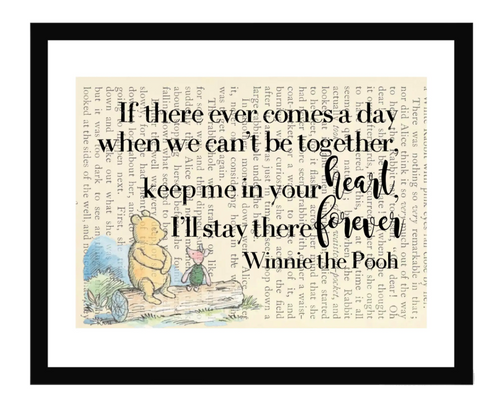 Winnie the Pooh If There Ever Comes a Day... Framed Print