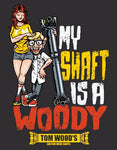 My Shaft Is A Woody T-Shirt