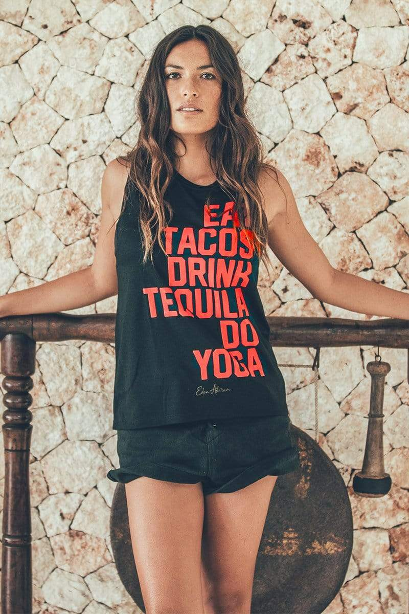 Eat Tacos, Drink Tequila, Do Yoga Scoop Muscle Tank