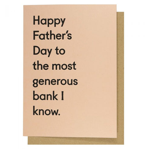 To The Most Generous Bank Father's Day Card