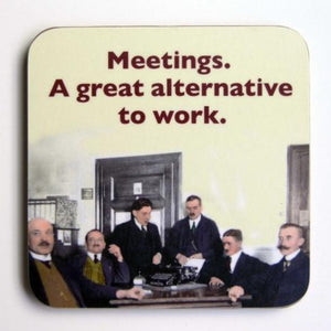 Meetings Alternative to Work Coaster