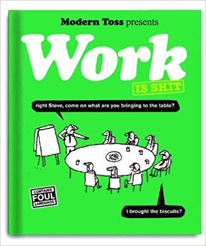 Work Is Shit Book