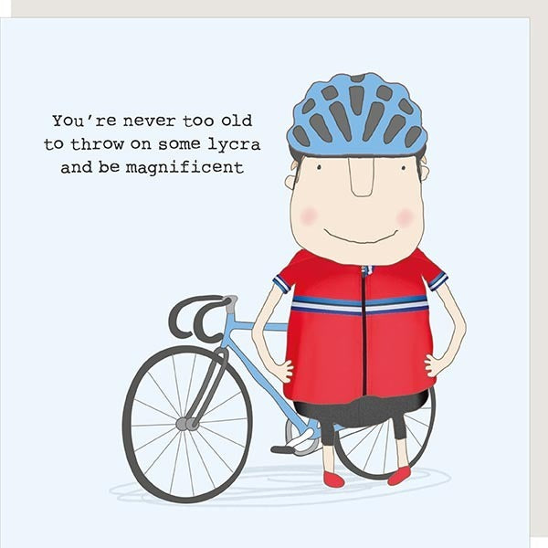 Never Too Old Lycra Greeting Card