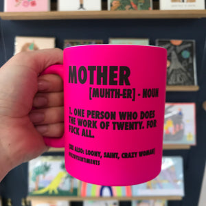 Mother Mug by Filthy Sentiments