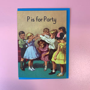 P Is For Party Card