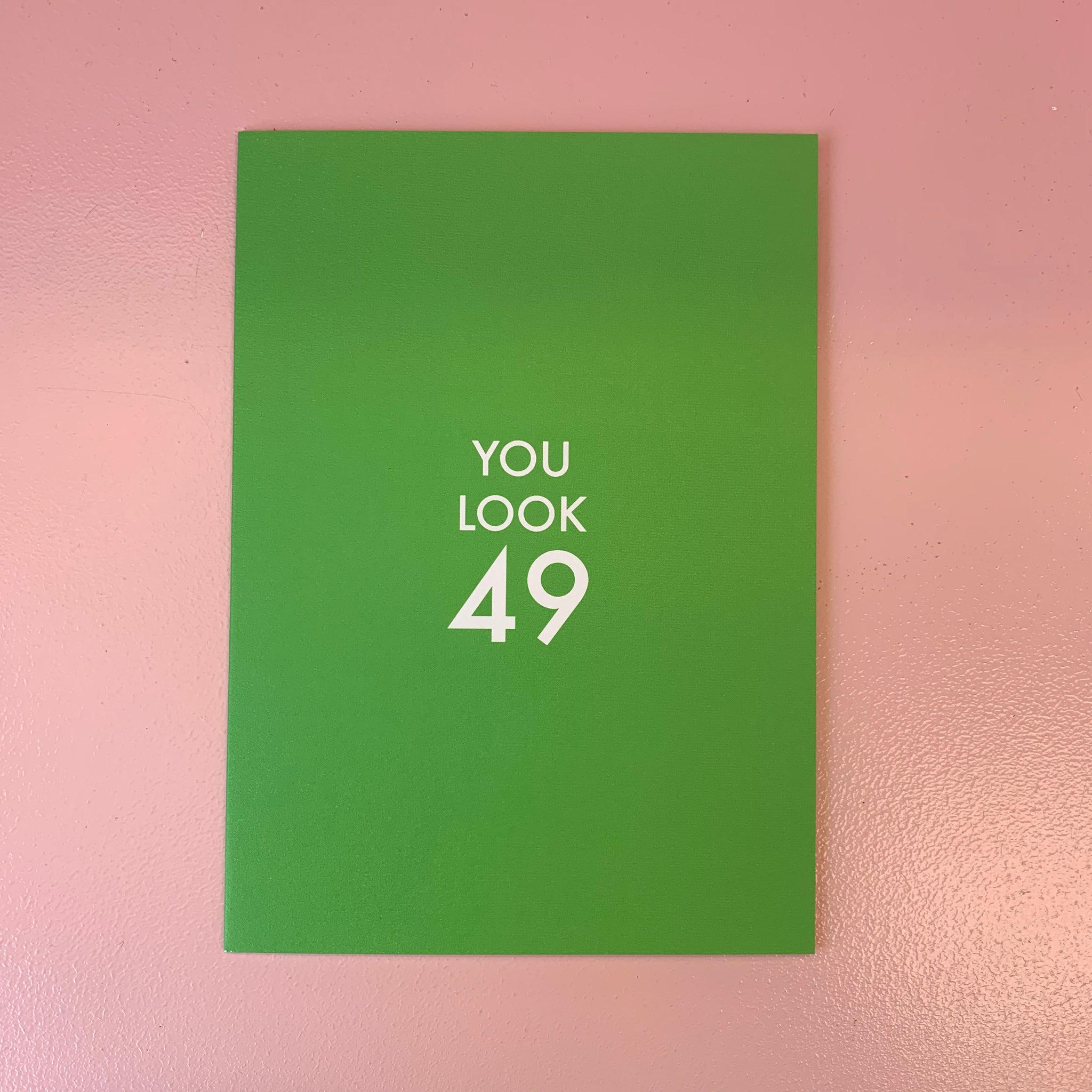 You Look 49 - 50th Card