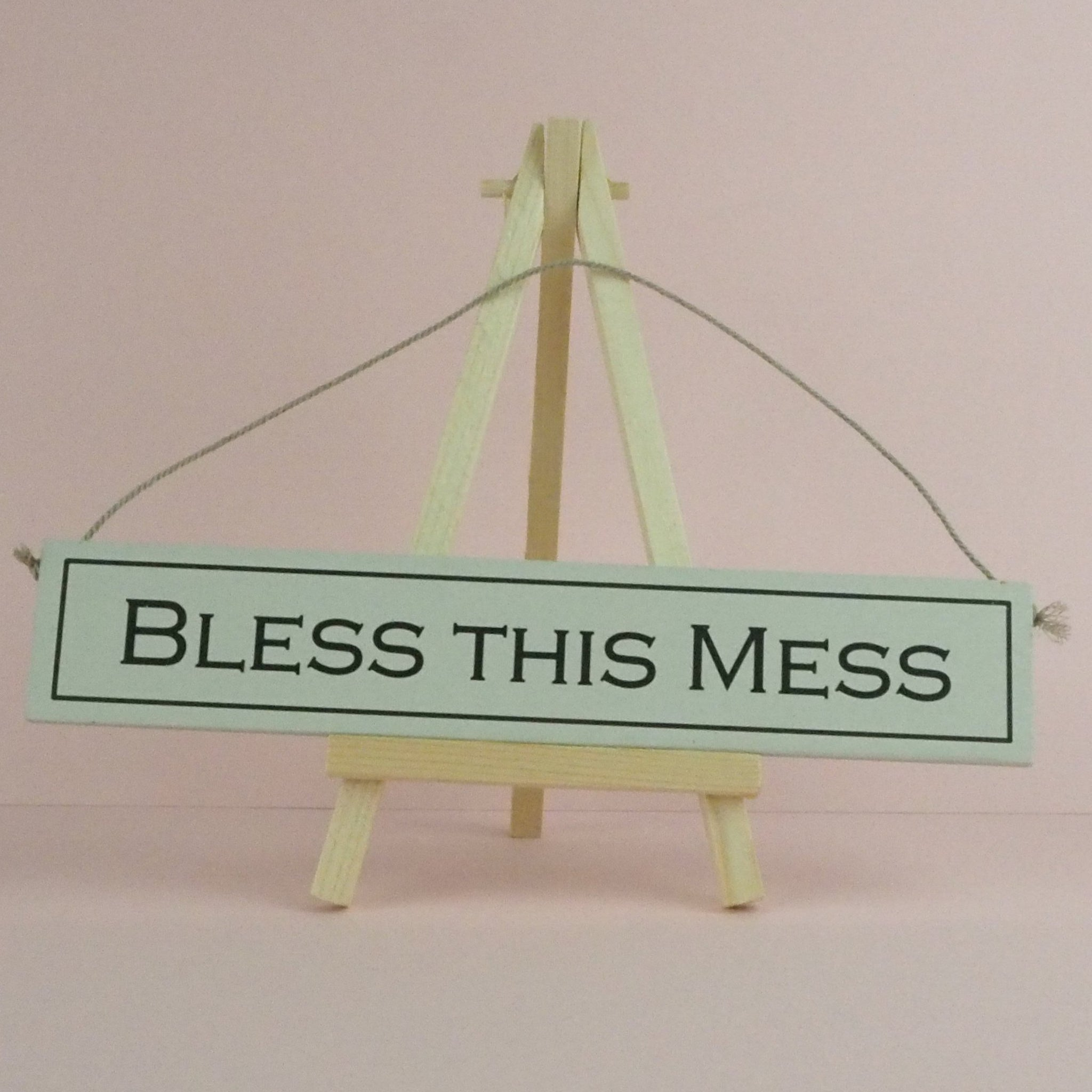 Wood Sign Bless This Mess