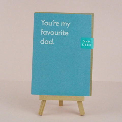 You're My Favourite Dad Father's Day Card