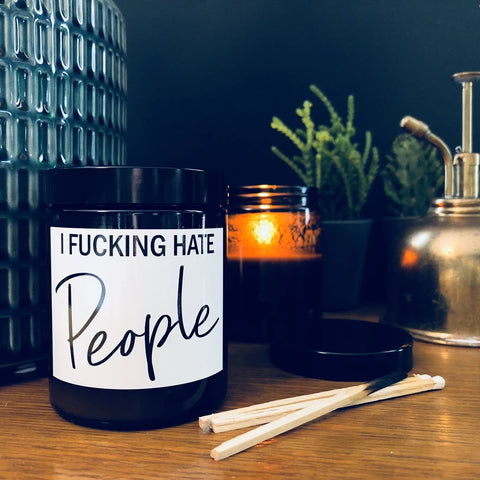 I Fucking Hate People Blueberry/Vanilla Scented Soy Candle