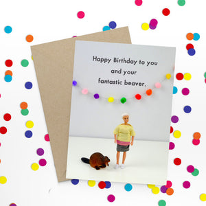 Happy birthday beaver - Bold and Bright Card