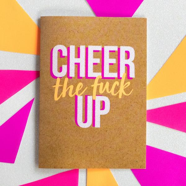 Cheer The Fuck Up - Bettie Confetti Card
