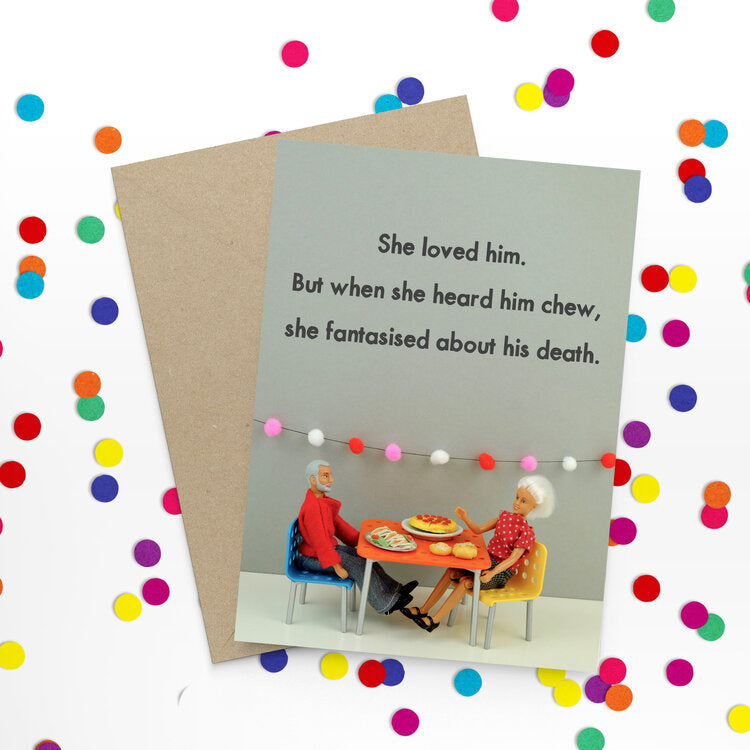 She loved him - Bold and Bright Card