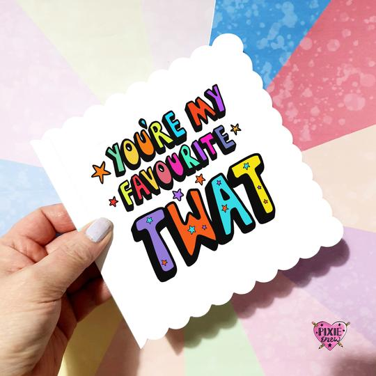 Favourite twat - Pixie Drew Card