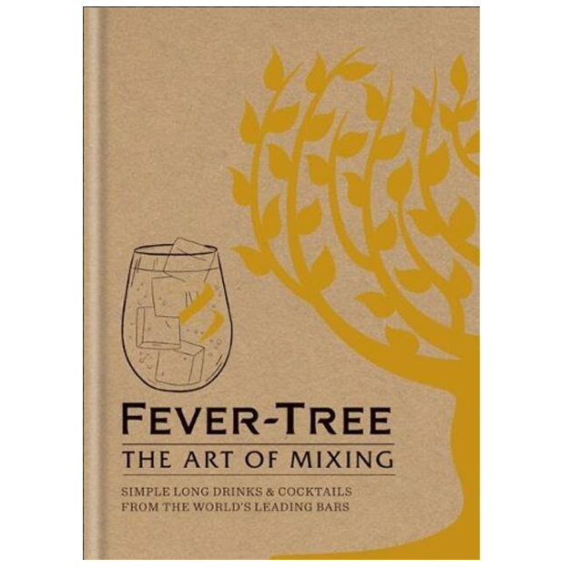 Fever Tree The Art Of Mixing Book