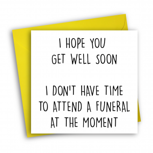 Funeral get well soon - Pack a Punch Card