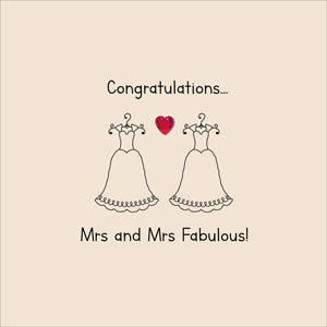 Congratulations Mrs And Mrs Fabulous! Card