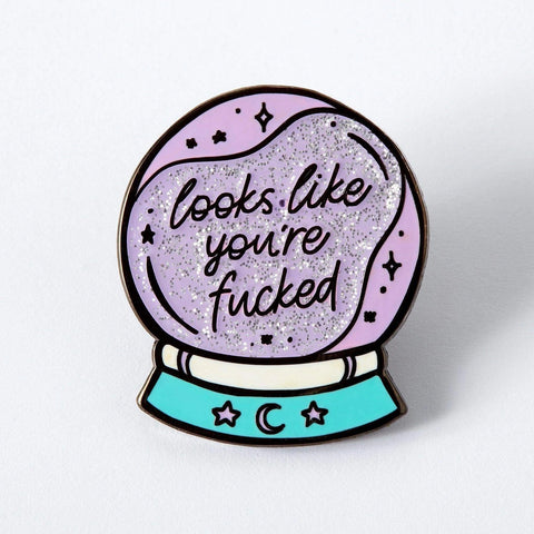 You're Fucked Crystal Ball Enamel Pin