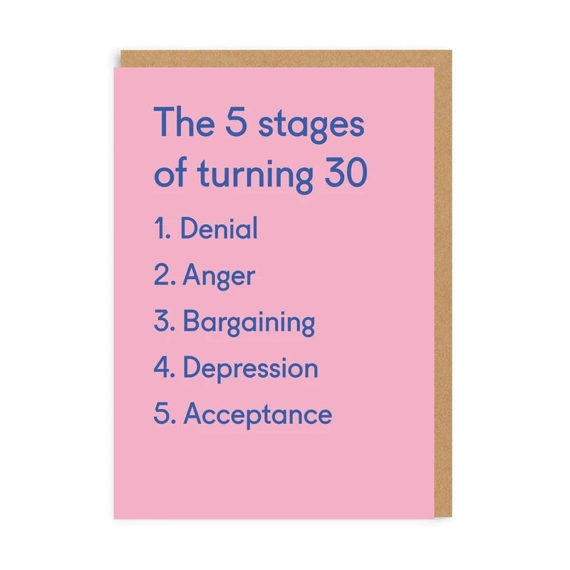 The 5 Stages Of Turning 30 Card