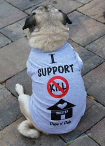 I Support No Kill Shelters Dog T-shirt