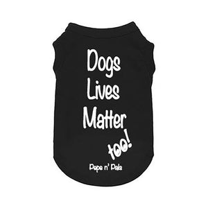 Dog Graphic Tees made for dogs to advocate our beliefs and causes.