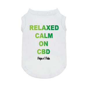Relaxed, Calm on CBD Dog T-shirt