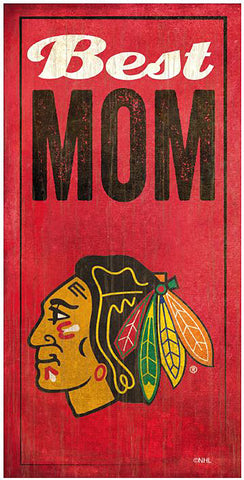 NHL - Best Mom - Chicago Blackhawks Wooden Sign