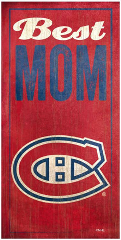 NHL - Best Mom - Montreal Canadiens Wooden Sign