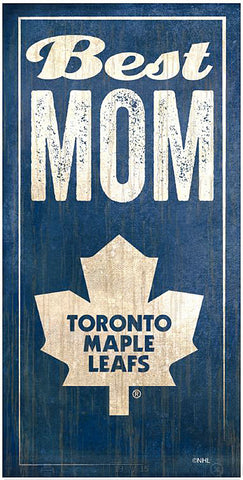 NHL - Best Mom - Toronto Maple Leafs Wooden Sign
