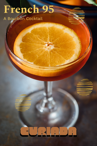 French 95 bourbon cocktail recipe