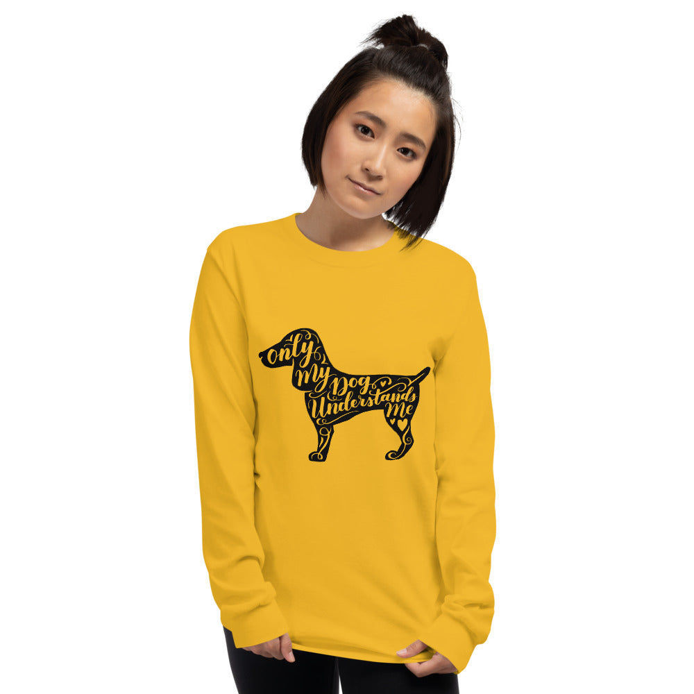 Only My Dog Understands Me Long Sleeve Shirt | Dog & Shark | Funny Gift Ideas