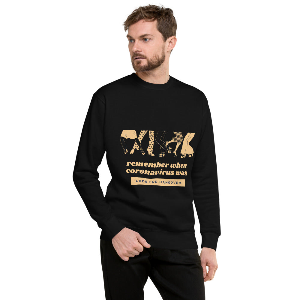 Remember When Coronavirus was Code for Hangover Fleece Pullover | Dog & Shark | Funny Gift Ideas
