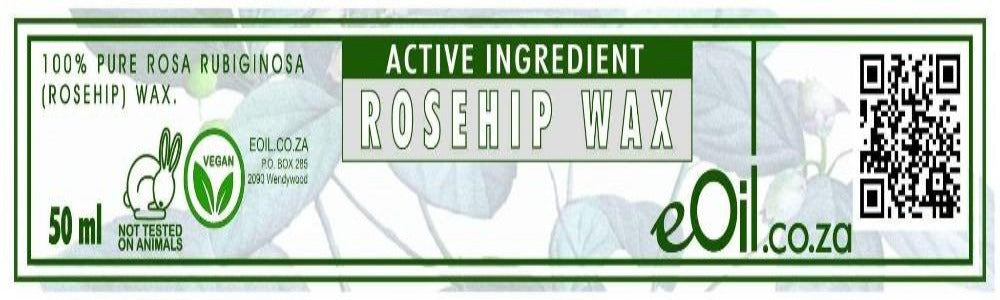 ROSEHIP WAX (Rosa rubiginosa) ACTIVE INGREDIENT 50 ml - eOil.co.za