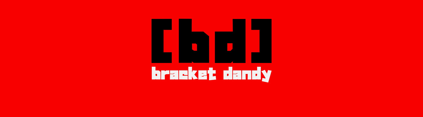 Bracket Dandy