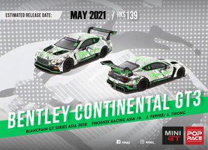 *Pre Order* 1/64 Bentley Continental GT3 Blancpain GT Series Asia 2018 Phoenix Racing Asia #6 - Mini GT x Pop Race
