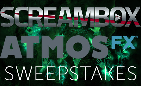 AtmosFX-Screambox Sweepstakes | AtmosFX